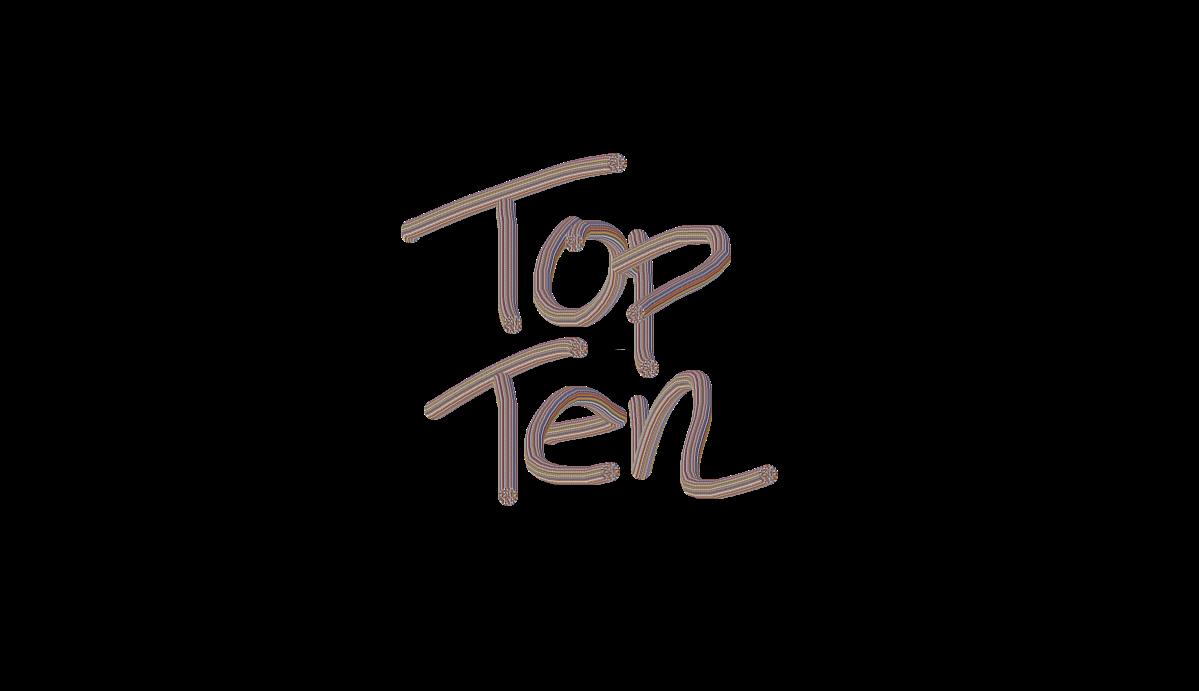 What Is Your Top Ten?